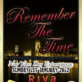 LIVE SET at REMEMBER THE TIME @ Riva - New Years Day 2012 - Hosted by MC Scotty