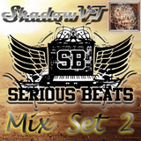 ShadowVT serious beats Mix SET2
