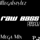 Raw Bass Attack part.2