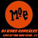 Moe Club (II) 11-2-12 - DJ Koke González