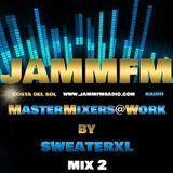 MasterMixers@Work by DJ SweaterXL Mix 2