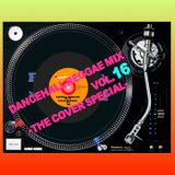 DANCEHALL REGGAE MIX vol.16 -The cover special 2-