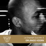 La Cheetah Club Mix 3: Orlando Voorn
