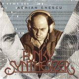 Funky Synthesizer - In Memoriam Adrian Enescu by Bob Poljakov (Sell-action#281_tilos90.3_2016.10.30)