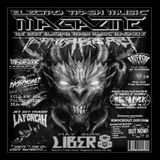 Exclusive Electro Trash Music Magazine Guest Mix By: -LIBER8-