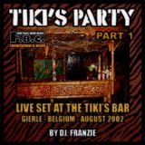 Tiki's Party # 1