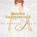 DJ KAORI'S J MIX 6 missile Remix From EDM Radio Vol.78