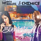 SUMMER HOUSE MIX with Mia Amare & DJ Chemics