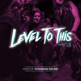 Level To This Mixtape by Nyahbingi Sound
