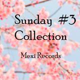 Sunday Collection #3 - Erick Geovvani