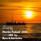 Cafe Mambo Ibiza - Mambo Radio #036 (ft. Illyus & Barrientos)