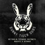 Betoko, Teenage Mutants - Muerte (Original Mix)[Bunny Tiger Dubs]