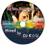 DJ K☆U All Mix Party Vol.11