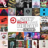 The 2017 Remix Junkie Recap