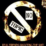 No Topics S1 Ep 9