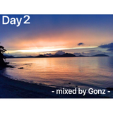 Day 2 - mixed by Gonz -