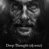 Deep Thought (dj ienz)