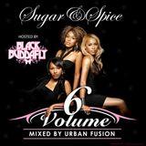 Mista Bibs x Urban Fusion - Sugar & Spice R&B Vol 6 Hosted By Black Buddafly