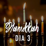 Celebracion de Hanukkah |  Dia 3
