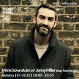 More Downstairs w/ Jonny Miller - 24th May 2020