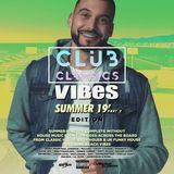 VIBES EP.44 (Summer 19' Edition) (Part 2) (Club Classics)