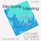 Electronic Meeting S1 EP4 Cave Carli Radio