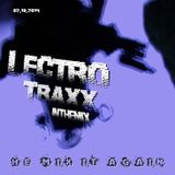 LECTRO TRAXX     ----he mix it again---- 02/10/2014   Promo DJ MIX