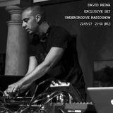 David Reina - UNDERGROOVE Radioshow by Alexey DIICH 210517