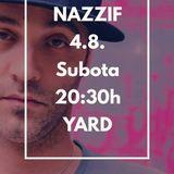 Nazzif @ Summer Stage Yard Konjic 040818