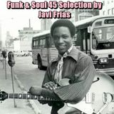 Funk & Soul 45 Selection by Javi Frias