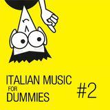 Italian Music For Dummies #2