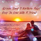 Razvan Ionut feat. Northern Angel - Deep In Love With A Friend ^_^.