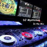 DJ Mysticman - Friday Night Mix 19.05.2017