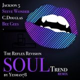 Reflex Soul Trend Remix (Jackson 5, Stevie Wonder, Carl Douglas, Bee Gees, The Reflex)