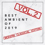 Best Ambient of 2019 Vol. 2