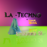 La Techno By CiscoYeah Episodio 51