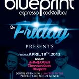 Friday @ The Blueprint mixed by THEVOSBROTHERS