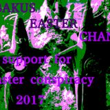 BAKUŚ EASTER CHANT support Easter Conspiracy 2017