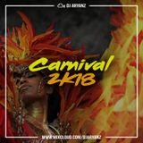 Carnival 2k18 Mix // DJ Aryanz