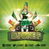 @DJOneF St. Patrick's Day Mini-Mix | SNAPCHAT 'DJONEF'