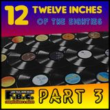 12 Twelve Inches Of The 80's # 3