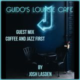 Guido's Lounge Cafe Broadcast 0342 Coffee and Jazz first A guest mix by Josh Lasden (20180914)