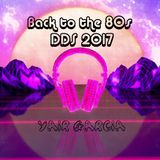 Yair Garcia's Back to the 80's DDS 2017