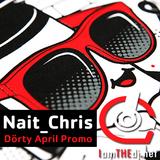 Nait_Chris - Dörty April Promo // 04/12