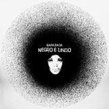 Set Musical produzido pelo DJ Zan - Rapaziada Negro é Lindo em Outubro/2013
