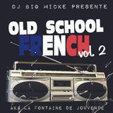 Old School French Vol.2 by big Micke