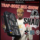 SHAQ FU RADIO TRAP GODZ MIXSHOW WITH DJ TK DEC 14TH