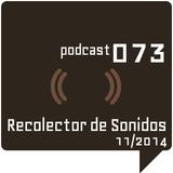 RECOLECTOR DE SONIDOS 073 - 11/2014