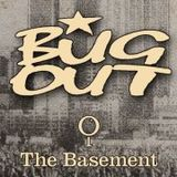 Friday Nights at the Basement with the bug out Team
