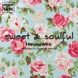 Sweet & Soulful House 5.17 // by Akim B.